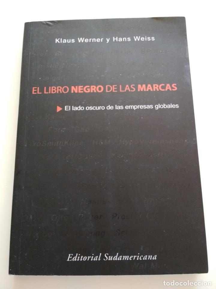 EL LIBRO NEGRO DE LAS MARCAS (Libros de Segunda Mano - Ciencias, Manuales y Oficios - Derecho, Economía y Comercio)