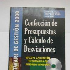 Libros de segunda mano: CONFECCION DE PRESUPUESTOS Y CALCULO DE DESVIACIONES. SANTIAGO AGUILA. 2002. DEBIBL. Lote 162791314