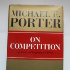 Libros de segunda mano: ON COMPETITION. UPDATED AND EXPANDED EDITION. MICHAEL PORTER. HARVARD BUSINESS. DEBIBL. Lote 162818678