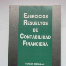 Libros de segunda mano: EJERCICIOS RESUELTOS DE CONTABILIDAD FINANCIERA. TERESA MONLLAU. 1997. DEBIBL. Lote 162841870