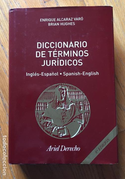DICCIONARIO DE TERMINOS JURIDICOS, INGLES ESPAÑOL, SPANISH ENGLISH, VARIOS AUTORES (Libros de Segunda Mano - Ciencias, Manuales y Oficios - Derecho, Economía y Comercio)