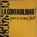 Libros de segunda mano: LA CONTABILIDAD PERO SI ES MUY FÁCIL 1973. Lote 162933309