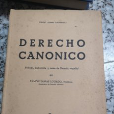 Libros de segunda mano: PROF. JUAN CAVIGIOLI, DERECHO CANÓNICO, EDITORIAL REVISTA DERECHO PRIVADO. Lote 163216829