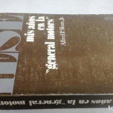 Livros em segunda mão: MIS AÑOS EN LA GENERAL MOTORS/ ALFRED P SLOAN/ UNIVERSIDAD DE NAVARRA/ / CAJA 148. Lote 163381874