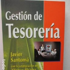 Libros de segunda mano: GESTIÓN DE TESORERÍA - JAVIER SANTOMÁ - MUY BUEN ESTADO. Lote 189827580