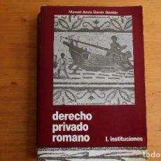 Libros de segunda mano: DERECHO PRIVADO ROMANO MANUEL JESUS GARCIA GARRIDO 2 TOMOS. Lote 163711390