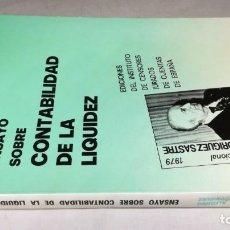 Libros de segunda mano: ENSAYO SOBRE CONTABILIDAD DE LA LIQUIDEZ/ ALFONSO RODRIGUEZ RODRIGUEZ/ INTISTUTO AUDITORES CEN. Lote 163777598