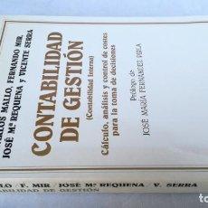 Libros de segunda mano: CONTABILIDAD DE GESTION/ CONTABILIDAD INTERNA/ CALCULO ANALISIS Y CONTROL COSTES PARA TOMA DE . Lote 164003966
