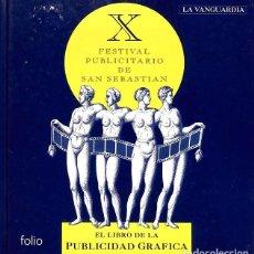 Libros de segunda mano: EL LIBRO DE LA PUBLICIDAD GRÁFICA II.. Lote 164145897