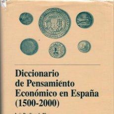 Libros de segunda mano: DICCIONARIO DE PENSAMIENTO ECONÓMICO EN ESPAÑA (1500-2000) / LUIS PERDICES DE BLAS, JOHN REEDER. Lote 165033082