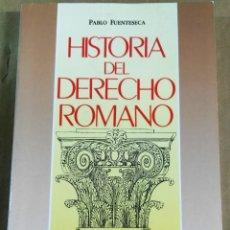 Libros de segunda mano: PABLO FUENTESECA, HISTORIA DEL DERECHO ROMANO, MADRID, 1987. Lote 167137180