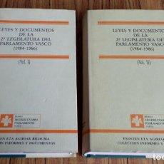 Libros de segunda mano: 2 TOMOS LEYES Y DOCUMENTOS DE LA 2ª LEGISLATURA DEL PARLAMENTO VASCO 1984 – 1986 . Lote 167141856