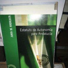 Libros de segunda mano: ESTATUTO DE AUTONOMÍA PARA ANDALUCIA. Lote 167518268