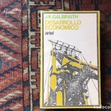 Libros de segunda mano: DESARROLLO ECONÓMICO. J. K. GALBRAITH. ARIEL. BUEN ESTADO. Lote 167567932