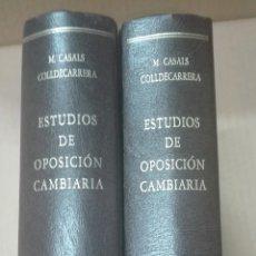 Libros de segunda mano: ESTUDIOS DE OPOSICION CAMBIARIA DE M. CASALS COLLDECARRERA 2 TOMOS. Lote 167581228