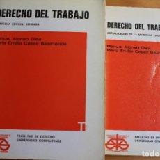 Libros de segunda mano: DERECHO DEL TRABAJO MANUEL ALONSO OLEA MARIA EMILIA CASAS BAMONDE. Lote 167800416