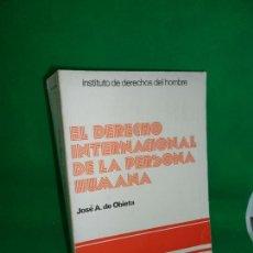 Libros de segunda mano: EL DERECHO INTENACIONAL DE LA PERSONA HUMANA, JOSÉ A. DE OBIETA, ED. MENSAJERO. Lote 167964576