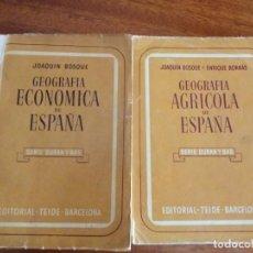 Libros de segunda mano: GEOGRAFÍA ECONÓMICA Y AGRÍCOLA DE ESPAÑA. JOAQUÍN BOSQUE. EDITORIAL TEIDE 1.955 Y 1.959. Lote 167968740