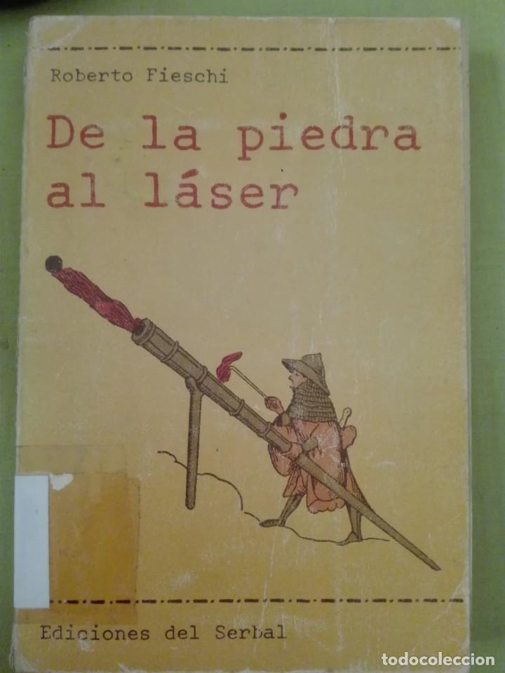 Libros de segunda mano: de la piedra al láser por Roberto fieschi ediciones del serbal - Foto 2 - 167975388