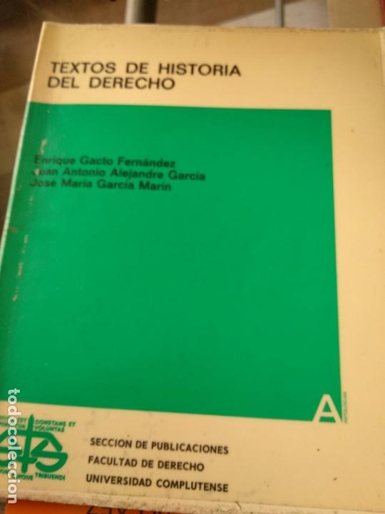 TEXTOS DE HISTORIA DEL DERECHO (Libros de Segunda Mano - Ciencias, Manuales y Oficios - Derecho, Economía y Comercio)