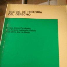 Libros de segunda mano: TEXTOS DE HISTORIA DEL DERECHO . Lote 168028020