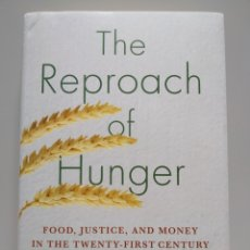 Libros de segunda mano: THE REPROACH OF HUNGER - RIEFF, DAVID. Lote 168588265