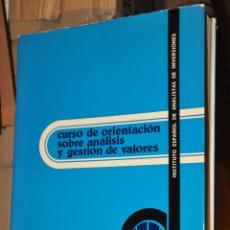 Libros de segunda mano: CURSO DE ORIENTACION SOBRE ANALISIS Y GESTION DE VALORES, VER TARIFAS ECONOMICAS ENVIOS. Lote 168821300