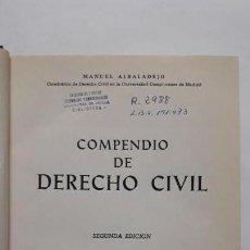 Libros de segunda mano: COMPENDIO DE DERECHO CIVIL. (MANUEL ALBALADEJO) . Lote 169060588