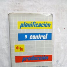 Libros de segunda mano: PLANIFICACION Y CONTROL DE LA PRODUCCION. Lote 169222824