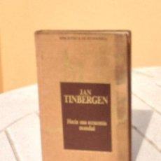 Libros de segunda mano: JAN TINBERGEN: HACIA UNA ECONOMÍA MUNDIAL. Lote 169234996
