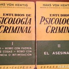 Libros de segunda mano: ESTUDIOS DE PSICOLOGÍA CRIMINAL, TOMOS I Y II , HANS VON HENTIG, ESPASA CALPE S.A.. Lote 169312520