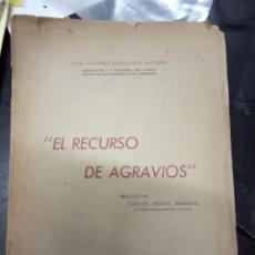 Libros de segunda mano: EL RECURSO DE AGRAVIOS - ZARZALEJOS ALTARES, JOSÉ ANTONIO-1949. Lote 169602632