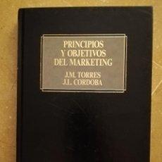Libros de segunda mano: PRINCIPIOS Y OBJETIVOS DEL MARKETING (J. M. TORRES / J. L. CORDOBA) EDICIONES DEUSTO. Lote 169748628