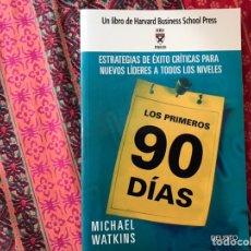 Libros de segunda mano: LOS PRIMEROS 90 DÍAS. ESTRATEGIAS DE ÉXITO CRÍTICAS PARA NUEVOS LÍDERES EN TODOS LOS NIVELES.. Lote 170269093