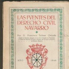 Libros de segunda mano: LAS FUENTES DEL DERECHO CIVIL NAVARRO. FRANCISCO SALINAS QUIJADA. IMPRENTA LARRAD.TUDELA.1946.. Lote 170327765