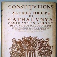 Libros de segunda mano: CONSTITUTIONS Y ALTRES DRETS DE CATHALUNYA, COMPILATS EN VIRTUT DEL CAPITOL DE CORT LXXXII - 1973. Lote 170582593