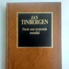 Libros de segunda mano: HACIA UNA ECONOMÍA MUNDIAL/JAN TINBERGEN. Lote 170613700
