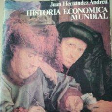 Libros de segunda mano: HISTORIA ECONÓMICA MUNDIAL. JUAN HERNÁNDEZ ANDREU. LIBROS DE LECTURAS. CONFEDERACIÓN ESPAÑOLA DE CAJ. Lote 293976633