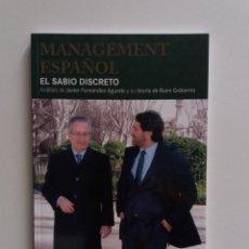Libros de segunda mano: MANAGEMENT ESPAÑOL, EL SABIO DISCRETO, ANÁLISIS DE JAVIER FERNÁNDEZ AGUADO, TEORÍA DE BUEN GOBIERNO. Lote 171070127
