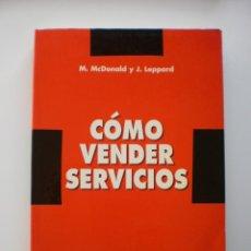 Libros de segunda mano: COMO VENDER SERVICIOS. Lote 171138917