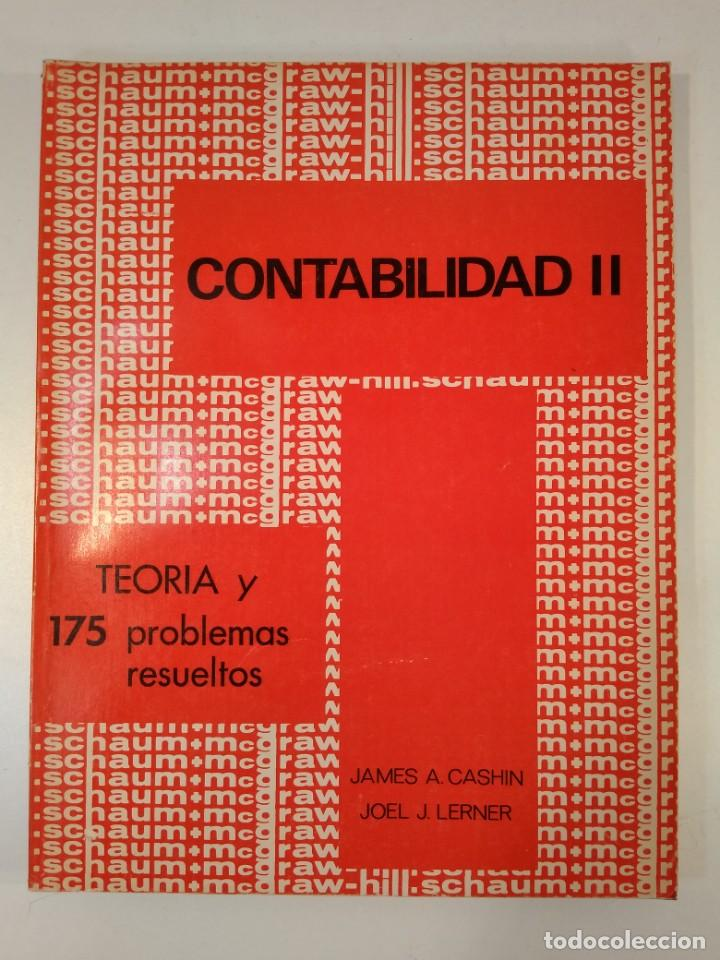 CONTABILIDAD II. TEORÍAS Y 175 PROBLEMAS RESUELTOS. CASHIN, JAMES A. / LERNER, JOEL L. (Libros de Segunda Mano - Ciencias, Manuales y Oficios - Derecho, Economía y Comercio)