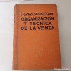 Libros de segunda mano: ORGANIZACIÓN Y TÉCNICA DE VENTA 1946. Lote 171261155