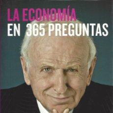 Libros de segunda mano: LA ECONOMIA EN 365 PREGUNTAS. LEOPOLDO ABADIA. 2013. Lote 171323814