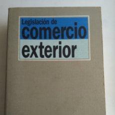 Libros de segunda mano: LEGISLACION DE COMERCIO EXTERIOR/TECNOS. Lote 171341692