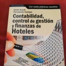 Libros de segunda mano: CONTABILIDAD, CONTROL DE GESTIÓN Y FINANZAS DE HOTELES (ORIOL AMAT / FERNANDO CAMPA). Lote 171419449