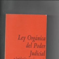 Libros de segunda mano: LEY ORGÁNICA DEL PODER JUDICIAL. VARIOS AUTORES.. Lote 171421225