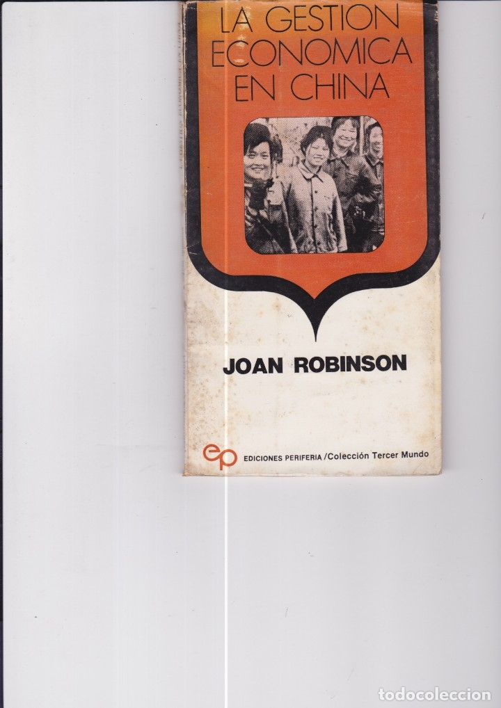 LA GESTIÓN ECONÓMICA EN CHINA. DE JOAN ROBINSON (Libros de Segunda Mano - Ciencias, Manuales y Oficios - Derecho, Economía y Comercio)