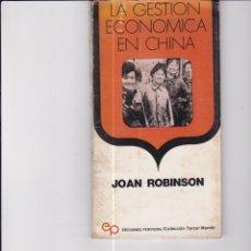 Libros de segunda mano: LA GESTIÓN ECONÓMICA EN CHINA. DE JOAN ROBINSON. Lote 171502578
