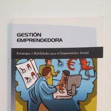 Libros de segunda mano: GESTIÓN EMPRENDEDORA ESTRATEGIAS Y HABILIDADES PARA EL EMPRENDEDOR ACTUAL DANIEL MATEO CAMPOY TDK391. Lote 171593193