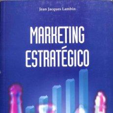 Libros de segunda mano: MARKETING ESTRATÉGICO - JEAN JACQUES LAMBIN - ESIC EDITORIAL - LIBROS PROFESIONALES. Lote 171645309
